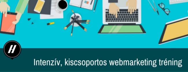 Intenzív, kiscsoportos webmarketing tréning